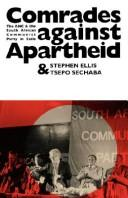 Comrades against apartheid by Ellis, Stephen