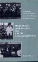 Militarism, imperialism, and racial accommodation