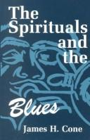 Cover of: The spirituals and the blues
