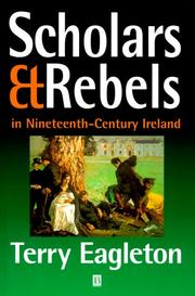 Cover of: Scholars & rebels in nineteenth-century Ireland | Terry Eagleton