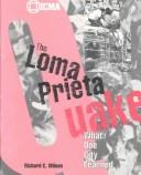 The Loma Prieta quake by Wilson, Richard C.