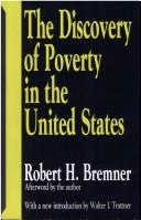 Cover of: The discovery of poverty in the United States | Robert Hamlett Bremner
