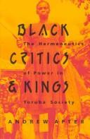 Cover of: Black critics & kings | Andrew H. Apter