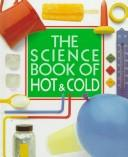 Cover of: The science book of hot & cold
