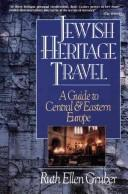 Cover of: Jewish heritage travel | Ruth Ellen Gruber