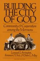 Cover of: Building the city of God