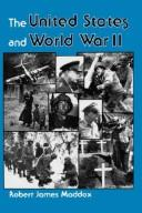 Cover of: The United States and World War II