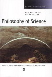 Cover of: Blackwell Guide to the Philosophy of Science (Blackwell Philosophy Guides) | Michael Silberstein
