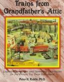 Cover of: Trains from grandfather's attic