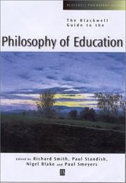 Blackwell Guide to the Philosophy of Education