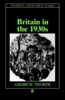 Cover of: Britain in the 1930s: the deceptive decade