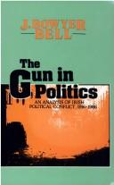Cover of: The gun in politics