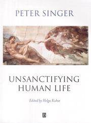 Cover of: Unsanctifying Human Life