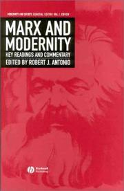 Cover of: Marx and Modernity | Robert Antonio
