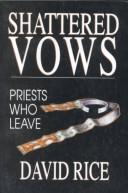 Shattered vows by Rice, David