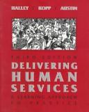 Cover of: Delivering human services