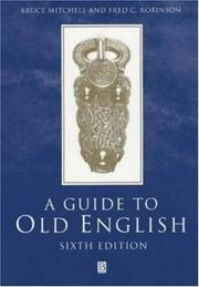 A guide to Old English by Mitchell, Bruce