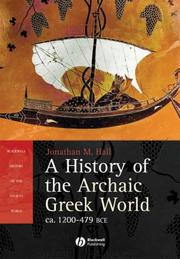 Cover of: History of the Archaic Greek World | Jonathan Hall