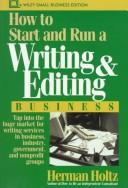 Cover of: How to start and run a writing and editing business