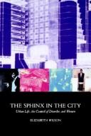 Cover of: sphinx in the city | Wilson, Elizabeth