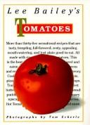 Cover of: Lee Bailey's tomatoes
