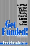 Cover of: Get funded! | Dorin Schumacher