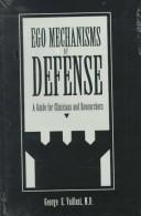 Cover of: Ego mechanisms of defense