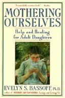 Cover of: Mothering ourselves