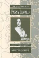 Cover of: The education of Fanny Lewald: an autobiography