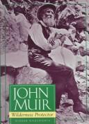 Cover of: John Muir, wilderness protector