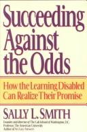 Cover of: Succeeding against the odds | Sally Liberman Smith