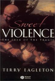 Cover of: Sweet Violence: the idea of the tragic