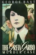 Cover of: The Greta Garbo murder case | George Baxt