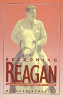 Cover of: Reckoning with Reagan | Michael Schaller