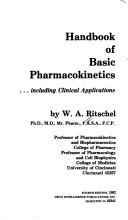 Handbook of basic pharmacokinetics-- including clinical applications by W. A. Ritschel