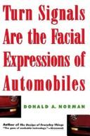 Cover of: Turn signals are the facial expressions of automobiles