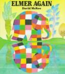 Elmer again by McKee, David., David McKee