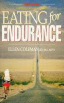 Eating for endurance by Ellen Coleman