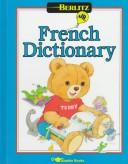 Cover of: Berlitz Jr. French dictionary | [illustrations by Cathy Beylon/Evelyne Johnson Associates].