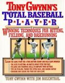 Cover of: Tony Gwynn's total baseball player