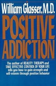 Positive addiction by William Glasser