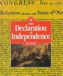 Cover of: Our Declaration of Independence | Jay Schleifer