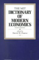 Cover of: The MIT dictionary of modern economics