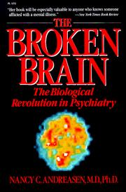 The broken brain by Nancy C. Andreasen