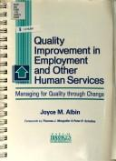Cover of: Quality improvement in employment and other human services | Joyce M. Albin