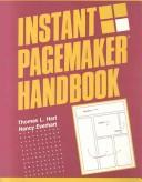 Cover of: Instant Pagemaker handbook | Thomas L. Hart