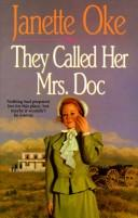 Cover of: They called her Mrs. Doc