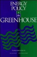 Cover of: Energy policy in the greenhouse | Florentin Krause