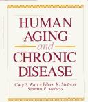 Cover of: Human aging and chronic disease