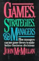 Cover of: Games, Strategies, and Managers